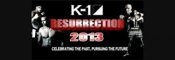 Состав участников К-1 Ressurection 2013 (К-1 World Grand Prix 2012 Final 8)